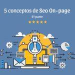 5 conceptos en seo on page