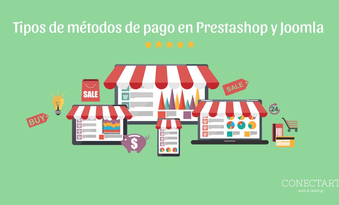 Tipos de métodos de pago en Prestashop y Joomla