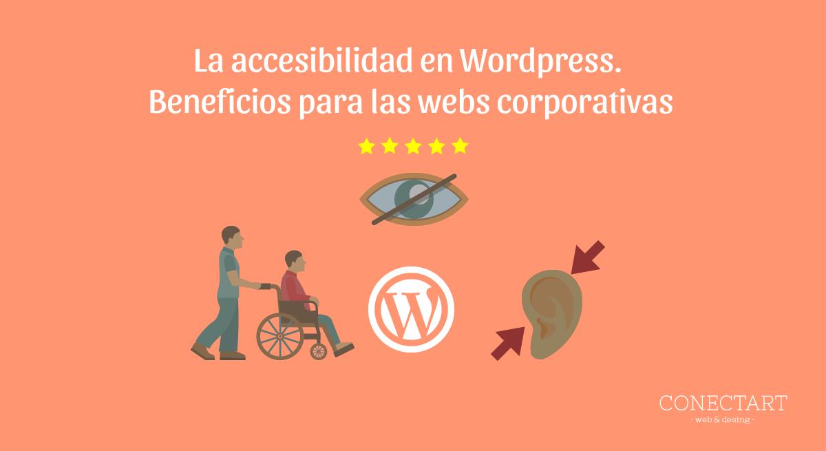 : La accesibilidad en Wordpress es imprescindible en el diseño web