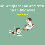 ventajas de usar wordpress